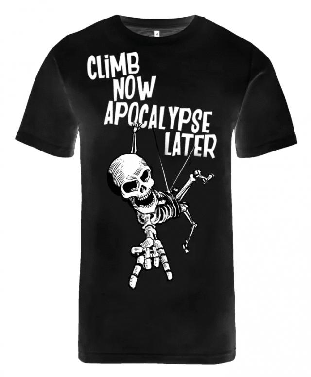 "T-shirt ""Climb now, apocalypse later"""